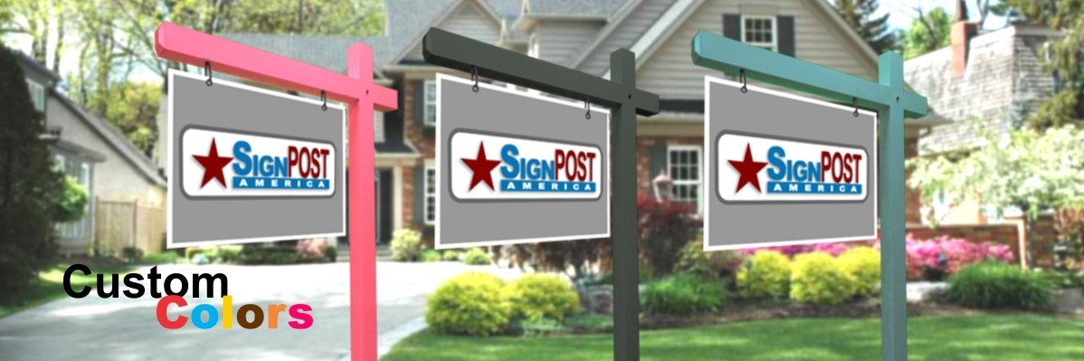 Custom Color Real Estate Sign Posts